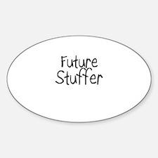 Future Stuffer Oval Decal