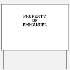 Property of EMMANUEL Yard Sign