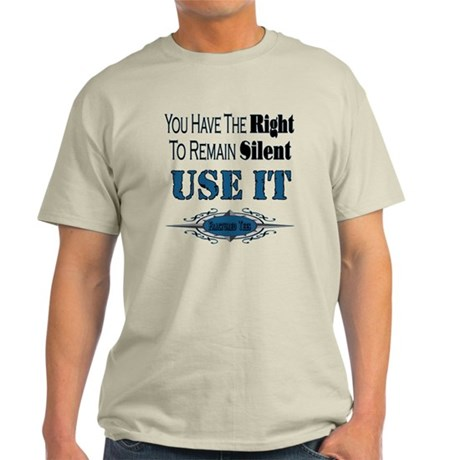 Right To Remain Silent Light T-Shirt