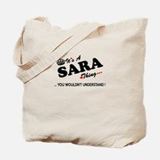 SARA thing, you wouldn't understand Tote Bag