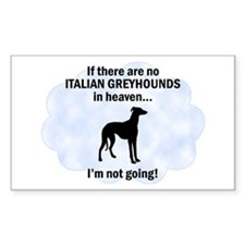 Italian Greyhounds In Heaven Rectangle Decal