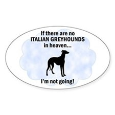 Italian Greyhounds In Heaven Oval Decal