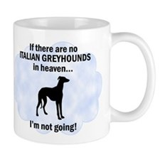 Italian Greyhounds In Heaven Mug