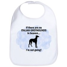Italian Greyhounds In Heaven Bib