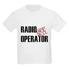 Off Duty Radio Operator Kids Light T-Shirt