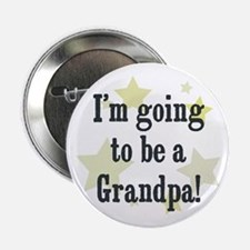 "I'm going to be a Grandpa! 2.25"" Button"