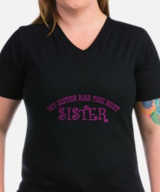 My Sister Has The Best Sister T-Shirt