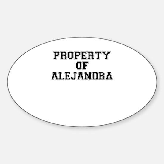 Property of ALEJANDRA Decal