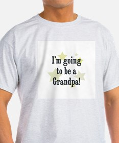 I'm going to be a Grandpa! T-Shirt
