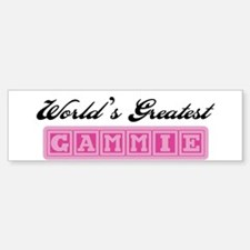 World's Greatest Gammie Bumper Bumper Bumper Sticker