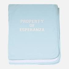 Property of ESPERANZA baby blanket