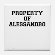 Property of ALESSANDRO Tile Coaster