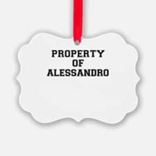 Property of ALESSANDRO Ornament