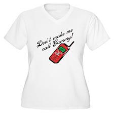 Don't Make Me Call Gammy! T-Shirt
