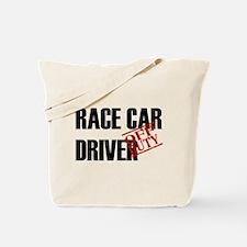 Off Duty Race Car Driver Tote Bag
