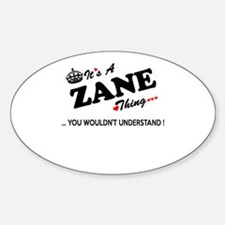 ZANE thing, you wouldn't understand Decal
