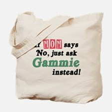Just Ask Gammie! Tote Bag