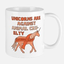 Unicorns Are Against Animal Cruelty Mugs