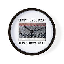SHOP 'TIL YOU DROP Wall Clock