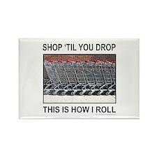 SHOP 'TIL YOU DROP Rectangle Magnet