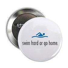 SWIM HARD Button