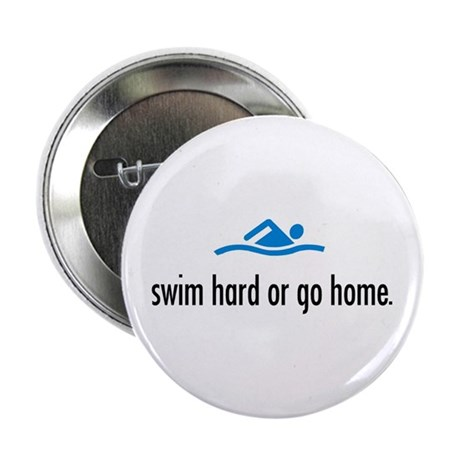 SWIM HARD Button