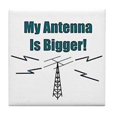 My Antenna Is Bigger! Tile Coaster