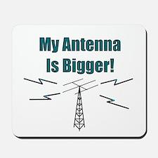 My Antenna Is Bigger! Mousepad