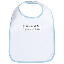 Burp and fart like daddy Bib