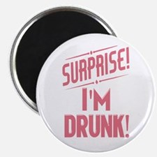 Surprise I'm Drunk Funny Partying Magnets