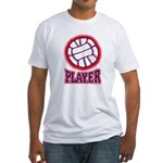 VOLLEYBALL PLAYER Fitted T-Shirt