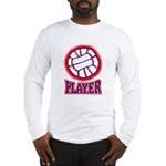 VOLLEYBALL PLAYER Long Sleeve T-Shirt