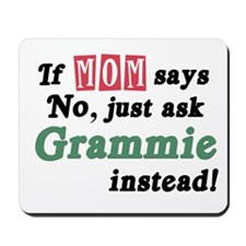 Just Ask Grammie! Mousepad
