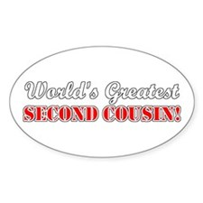 World's Greatest Second Cousin Oval Decal