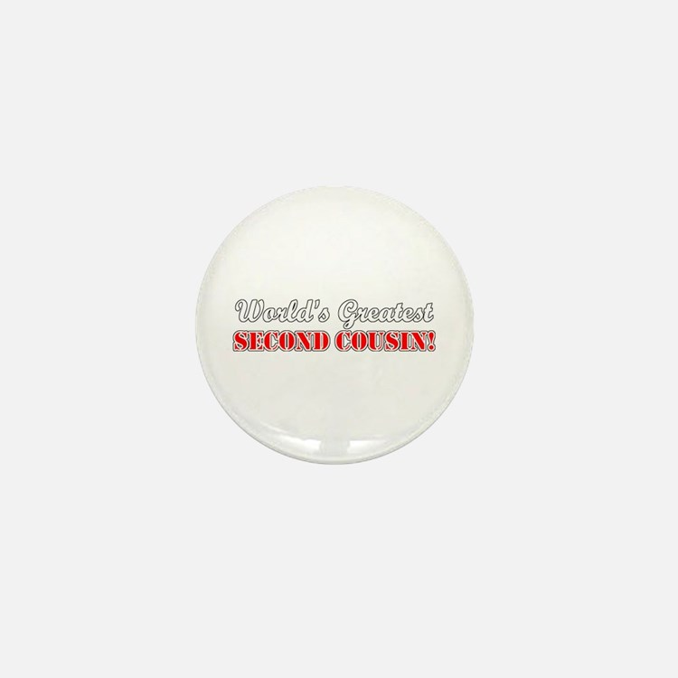 World's Greatest Second Cousin Mini Button