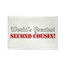 World's Greatest Second Cousin Rectangle Magnet