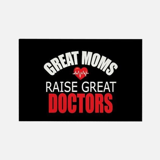 Moms Raise Doctors Rectangle Magnet
