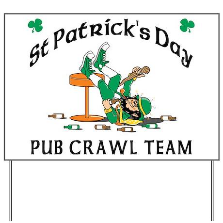 Irish Pub Crawl Team Yard Sign