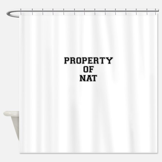Property of NAT Shower Curtain