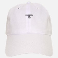 Property of NED Baseball Baseball Cap