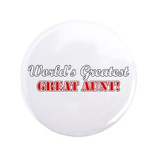 """World's Greatest Great Aunt 3.5"""" Button"""