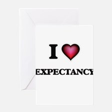 I love EXPECTANCY Greeting Cards