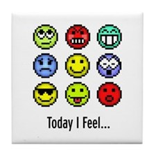 Today I Feel... Tile Coaster