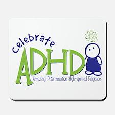 Celebrate ADHD Mousepad
