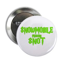 Snowmobile Snot 2.25