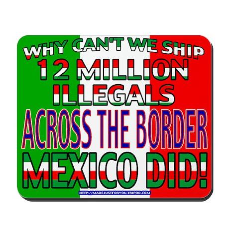 12 Million Illegals Mousepad