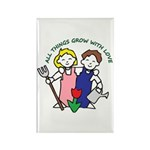 All Thing Grow with Love Rectangle Magnet