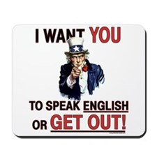 SPEAK ENGLISH or GET OUT Mousepad