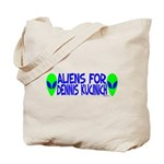 Aliens For Dennis Kucinich Tote Bag