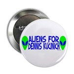 Aliens For Dennis Kucinich 2.25